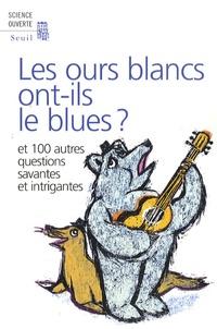 Deedr.fr Les ours blancs ont-ils le blues ? - Et 100 autres questions savantes et intrigantes Image