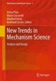 D. Pisla - New Trends in Mechanism Science - Analysis and Design.