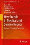 New Trends in Medical and Service Robots - Theory and Integrated Applications.
