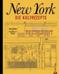 New York - Die Kultrezepte.