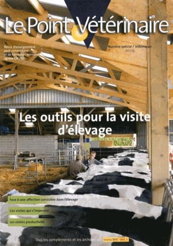 Sylvie Chastant-Maillard - Le Point Vétérinaire N° 40 Spécial 2009 : Les outils pour la visite d'élevage.