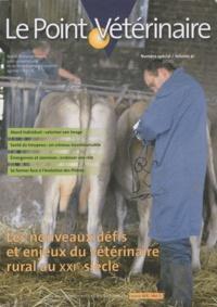 Valérie Colombani - Le Point Vétérinaire N° 41 Spécial 2010 : Les nouveaux défis et enjeux du vétérinaire rural au XXIe siècle.