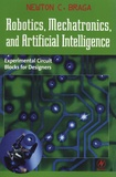 Newton-C Braga - Robotics, Mechatronics and Artificial Intelligence - Experimental Projects.
