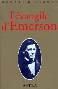 Newton Dillaway - L'évangile d'Émerson.