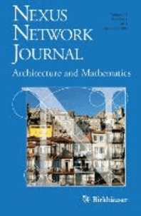 Nexus Network Journal 13,1 - Architecture and Mathematics.