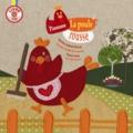 Nezha Lakhal-Chevé et Chadia Loueslati - Pimousse la poule rousse. 1 CD audio
