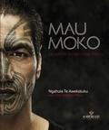 Ngahuia Te awekotuku - Mau Moko - Le monde du tatouage maori.