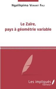 Le Zaïre, pays à géométrie variable.pdf