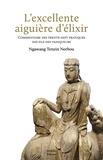 Ngawang Tenzin Norbou - L'excellente aiguière d'élixir - Commentaire des trente-sept pratiques des fils de vainqueurs.
