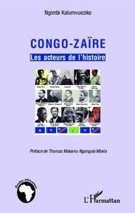 Ngimbi Kalumvueziko - Congo-Zaïre - Les acteurs de l'histoire.