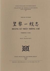 Ngô Gia Van Phai - Hoang Lê Nhât Thông Chi (Unification du Royaume sous les Lê) - Tome 1.