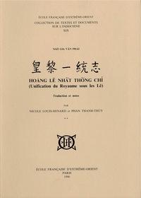Ngô Gia Van Phai - Hoang Lê Nhât Thông Chi (Unification du Royaume sous les Lê) - Tome 2.