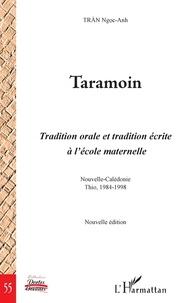 Ngoc-Anh Tran - Taramoin - Tradition orale et tradition écrite à l'école maternelle (Nouvelle-Calédonie, Thio, 1984-1998).