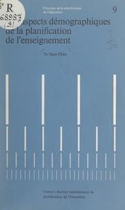 Ngoc Châu Ta et C. E. Beeby - Les aspects démographiques de la planification de l'enseignement.