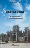 Ngoc Lân Pham - Cha Vô Danh - Edition en vietnamien.