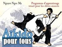 Ngoc-My Nguyen - Aïkido pour tous - Tome 3.