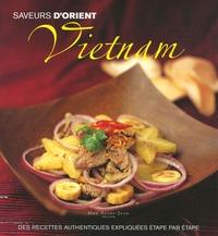 Nguyen Thanh Diep - Vietnam - Des recettes authentiques expliquées étape par étape.