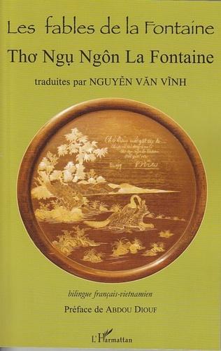 Nguyen Van Vinh - Les fables de La Fontaine - Tho Ngu Ngon La Fontaine, Bilingue français-vietnamien.