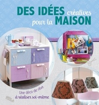 NGV - Des idées créatives pour la maison - Une déco de rêve à réaliser soi-même.