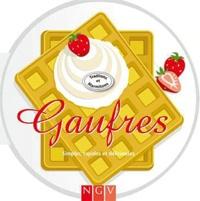 Gauffres - Simples, rapides et délicieuses.pdf
