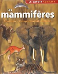 NGV - Les mammifères - Anatomie, comportement, habitat.