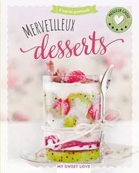 NGV - Merveilleux desserts.
