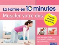 Muscler votre dos - Améliorez votre liberté de mouvements sans effort.pdf