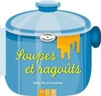 Soupes et ragoûts - Variés, fins et savoureux.pdf