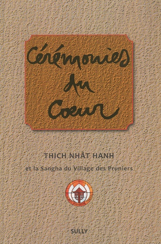 Nhat-Hanh Thich - Cérémonies du Coeur.