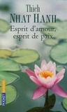 Nhat-Hanh Thich - Esprit d'amour, esprit de paix.