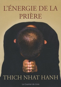 Lénergie de la prière - Comment approfondir votre pratique spirituelle.pdf