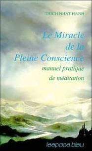 Deedr.fr Le miracle de la pleine conscience. Manuel pratique de méditation Image