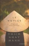 Nhat-Hanh Thich - Le novice - L'histoire vraie de Quan Am Thi Kinh, une incarnation de la compassion au Vietnam.