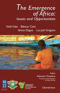 Nialé Kaba et Babacar Cissé - The Emergence of Africa: Issues and Opportunities.