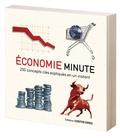 Niall Kishtainy - Economie minute - 200 concepts clés expliqués en un instant.