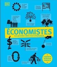 Niall Kishtainy et George Abbot - Economistes - L'essentiel en édition compacte.