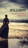 Niall Williams - Quatre lettres d'amour.