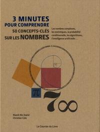 Niamh Nic Daéid et Christian Cole - 3 minutes pour comprendre 50 concepts-clés sur les nombres.