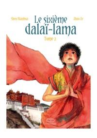 Nianhua Shen et Ze Zhao - Le sixième Dalaï Lama Tome 2 : .
