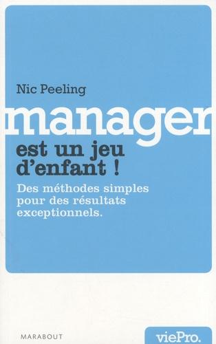 Nic Peeling - Le management est un jeu d'enfant !.