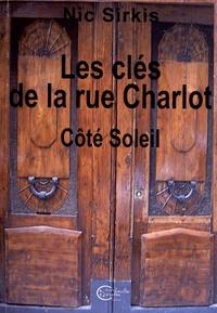 Nic Sirkis - Les clés de la rue Charlot.