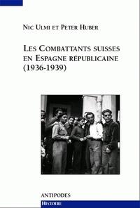 Les combattants suisses en Espagne républicaine, 1936-1939.pdf
