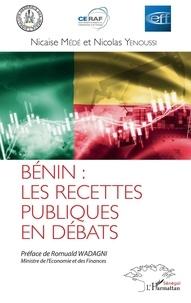 Bénin : les recettes publiques en débats - Nicaise Médé |