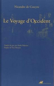 Nicandre de Corcyre - Le voyage d'Occident.