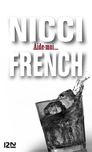 Nicci French - Aide-moi....