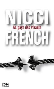 Nicci French - Au pays des vivants.