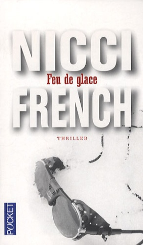 Nicci French - Feu de glace.