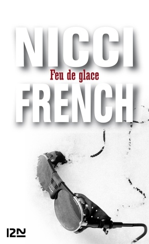 Nicci French - Feu de glace.