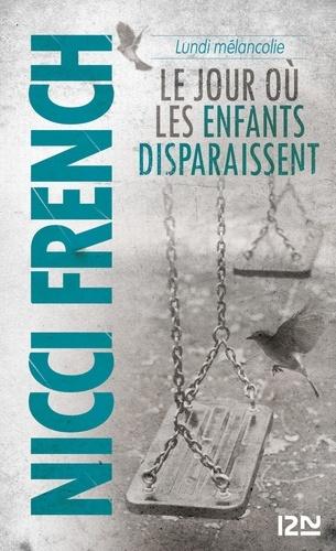 Lundi mélancolie - Nicci French - Format ePub - 9782823803211 - 9,99 €