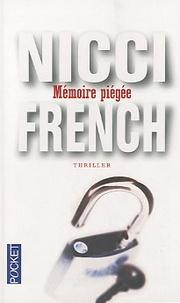 Nicci French - Mémoire piégée.